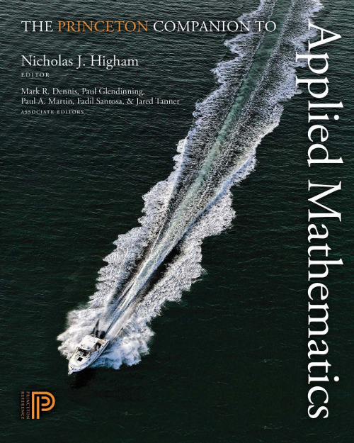 editor Nicholas J. Higham associate editors Mark R. Dennis, Paul Glendinning,  Paul A. Martin, Fadil Santosa and Jared Tanner published 2015 by Princeton University Press Hardcover, 1016 pages ISBN 9780691150390